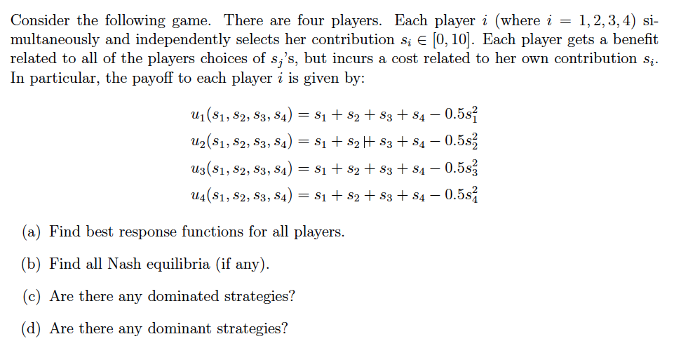 Economics recent questions chegg consider the following game there are four players each player i where i fandeluxe Images