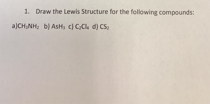 Solved  Draw The Lewis Structure For The Following Compoun
