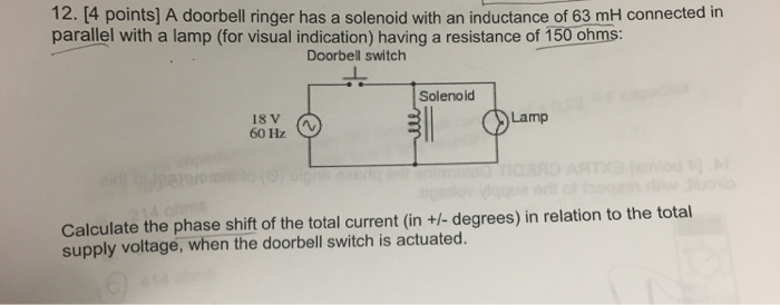 solved 12 4 points a doorbell ringer has a solenoid wi Solenoid Digram 4 points a doorbell ringer has a solenoid with an inductance of