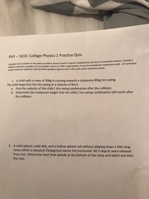 Solved: PHY-1610: College Physics 1 Practice Quiz I Show A