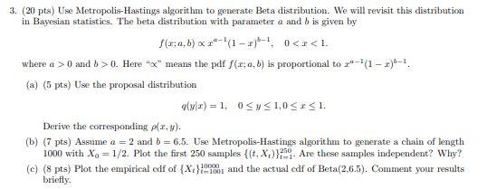 3  (20 Pts) Use Metropolis-Hastings Algorithm To G    | Chegg com