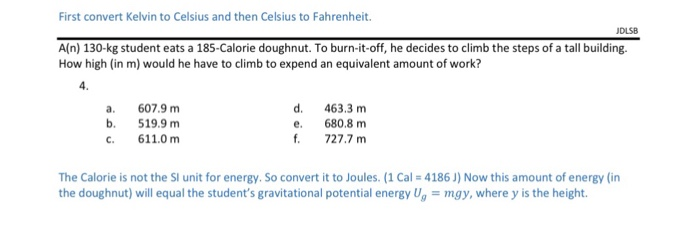 celsius kelvin fahrenheit convert solved kg si unit transcribed problem text been cal work