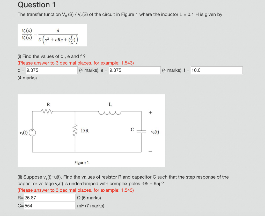Solved Question 1 The Transfer Function Vc S Vss Of T Inductor Circuit L1 Is To Be
