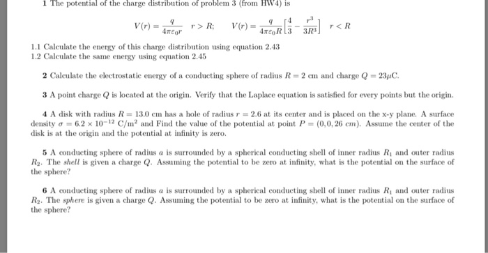 1 The Potential Of Charge Distribution Problem From Hw4 Is 11 Calculate
