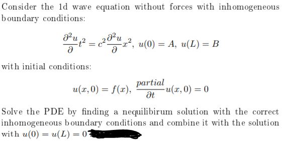 Solved: Consider The 1d Wave Equation Without Forces With