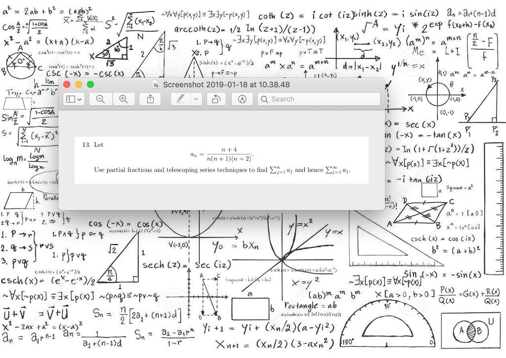 siniz arccoth Cz)-1/2 ln (2+1)/(2-1)) Screenshot 2019-01-18 at 10.38.48 -1,0) 13. Let n +4 Use partial fractions and telescoping series techniques to fid and hence Σ-沔 aralle cos (-x)= cos (x sch (2) cos (i2) 2 in (-x) -sin(x) P(x) trapezoid h b) RX) b Fectangk ab スー12a, t (n+1) d a +(n-i)d M1