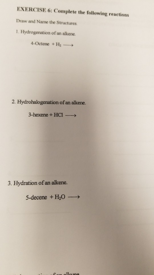 Solved: EXERCISE 6: Complete The Following Reactions Draw