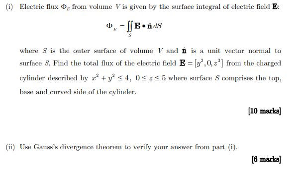 Solved: (i) Electric Flux Froin Volume Vis Given By The Su