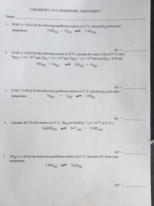 Solved: CHEMISTRY 1312-HOMEWORK ASSIGNMENT Name: 1  If AG