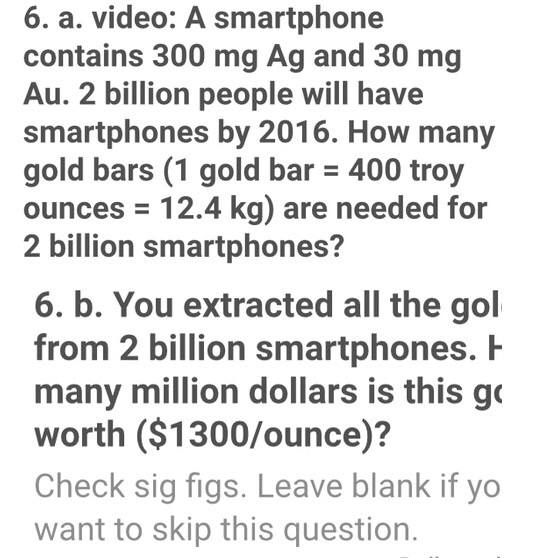 6 A A Smartphone Contains 300 Mg Ag And 30 Mg Au
