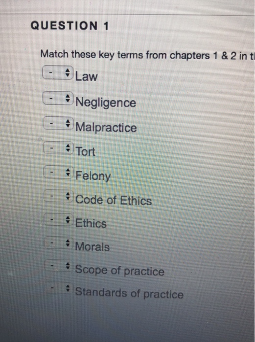 Solved: QUESTION 1 Match These Key Terms From Chapters 1