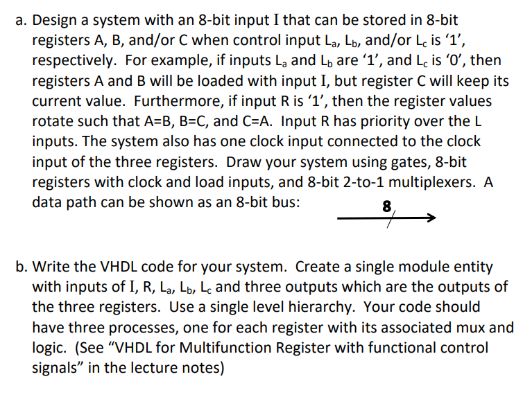 Design A System With An 8 Bit Input I That Can Be Stored