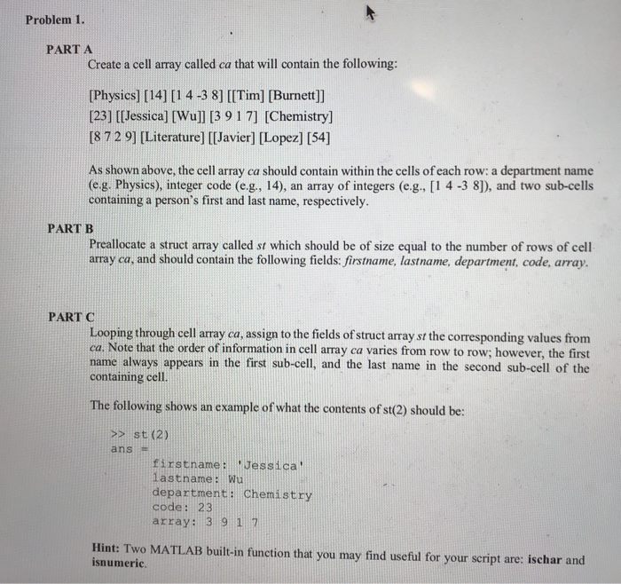 Solved: Problem 1  PART A Create A Cell Array Called Ca Th