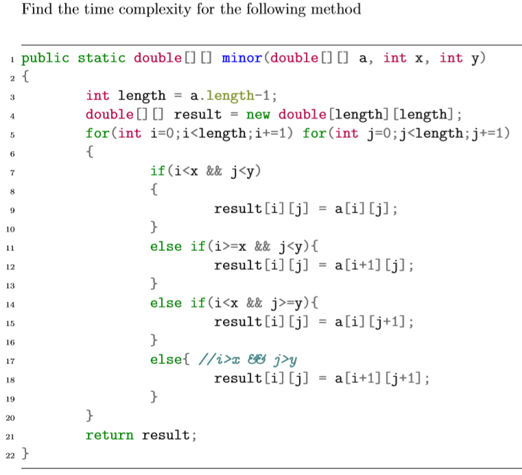 Solved Find The Time Complexity For The Following Method Chegg Com