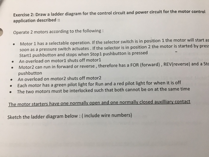 exercise 2: draw a ladder diagram for the control circuit and power circuit  for the