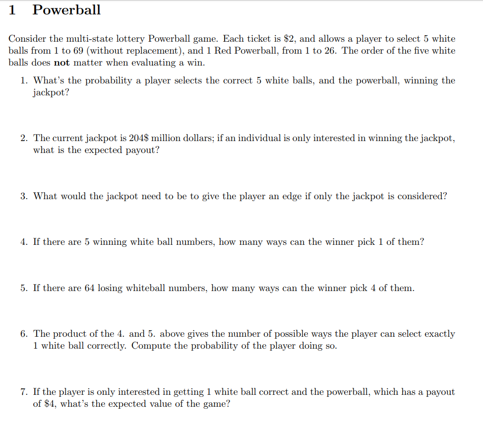 Solved: 1 Powerball Consider The Multi-state Lottery Power