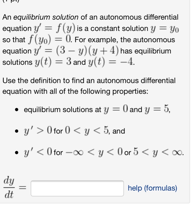 An Equilibrium Solution Of An Autonomous Differential Equation Y F F(y) Is A