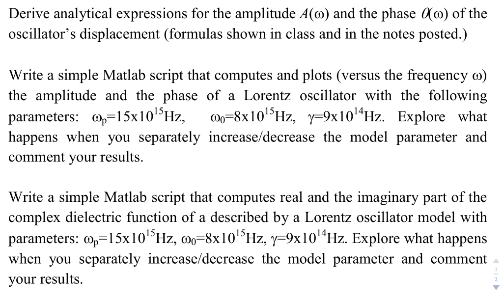 Derive Analytical Expressions For The Amplitude A(    | Chegg com