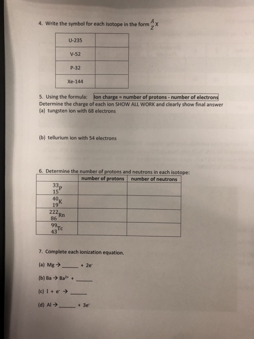 Solved 4 Write The Symbol For Each Isotope In The Form Z