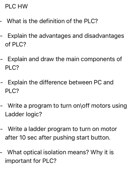 Solved: What Is The Definition Of The PLC? Explain The Adv