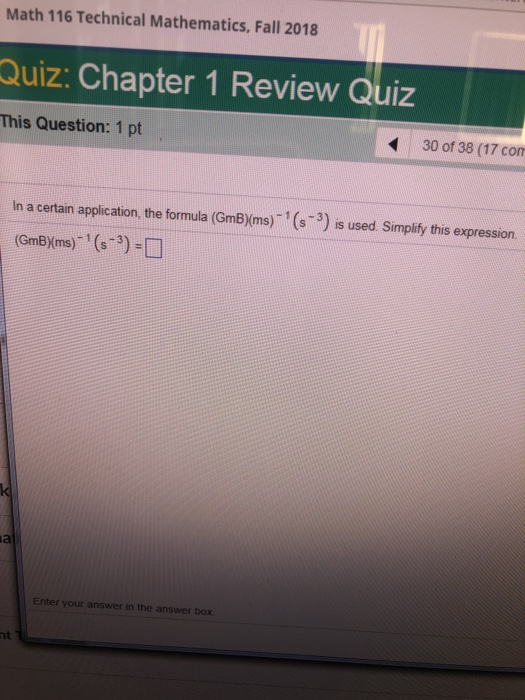 Solved: Math 116 Technical Mathematics, Fall 2018 Quiz: Ch
