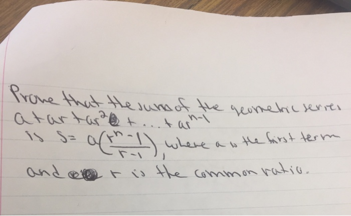 Solved: Prove That The Sum Of The Geometric Series At A +