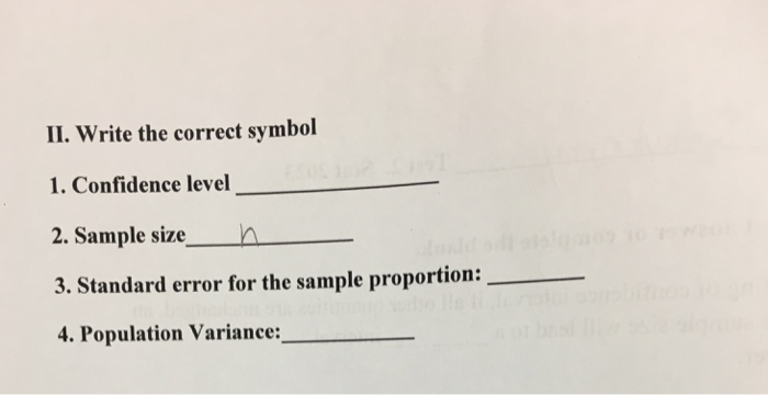 Solved Ii Write The Correct Symbol 1 Confidence Level 2