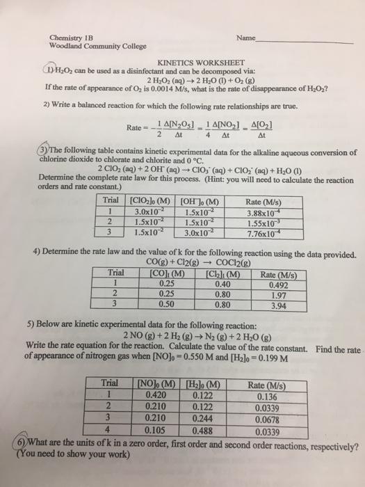 Solved: Chemistry 1B Woodland Community College KINETICS W ...