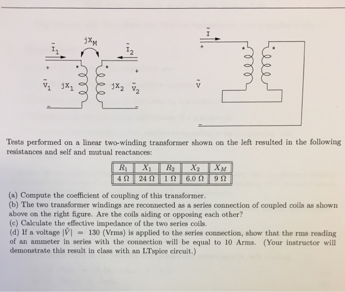 Solved: 2 V Tests Performed On A Linear Two-winding Transf