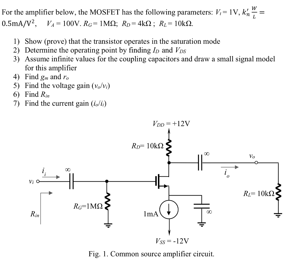 For The Amplifier Below, The MOSFET Has The Follow    | Chegg com