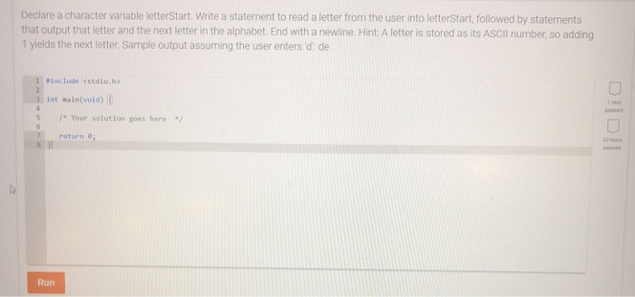 solved declare a character variable letterstart write a