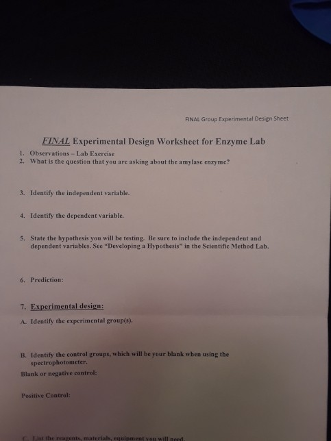 14 Best Images of 5th Grade Science Variable Worksheet   5th Grade also Foundation Experimental Design Sheet Storyboard as well FINAL Group Expenmental Design Sheet FINAL Experim      Chegg together with Continue Do Now on yesterdays sheet Do Now  2  Explain why likewise Experimental Control   Design Psych 231  Research Methods in as well Solved  te An Experimental Set Up For The Impact Of moreover Scientific method pps together with TOPIC   CONTROLLED EXPERIMENT AIM   How do we design and interpret together with Experimental Design Worksheet Scientific Method Luxury Experimental as well Bacteria Middle Worksheets Free Printable H For Choice Image as well Experimental Design Middle Worksheet  experimental design further Experimental Design Worksheet Scientific Method Answer Key … – in addition  moreover Independent and Dependent Variable Ex les in addition  besides Experimental Design Steps   Activities   Scientific Method Steps. on designing a controlled experiment worksheet