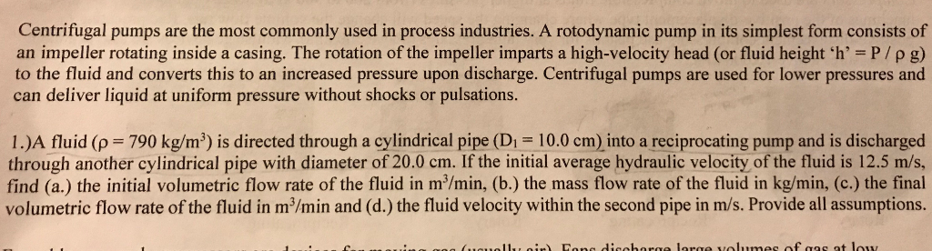 Solved: Centrifugal Pumps Are The Most Commonly Used In Pr