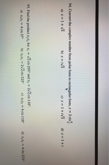 94 Convert Thecomplex Numberfrompolarformtorectangularform Z 2 B Iv3 A