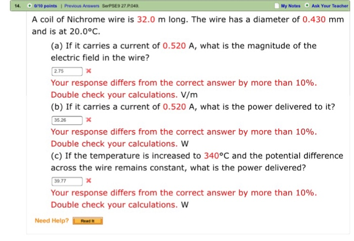 Solved: A Coil Of Nichrome Wire Is 32.0 M Long. The Wire H ...