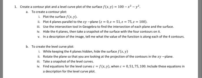 1, Create A Contour Plot And A Level Curve Plot Of
