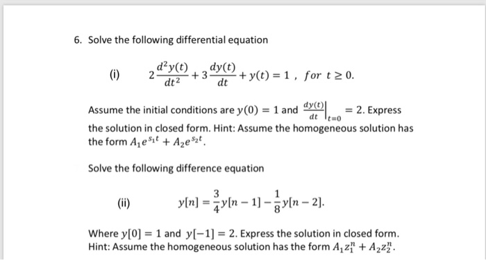 Solved: 6  Solve The Following Differential Equation D2y(t