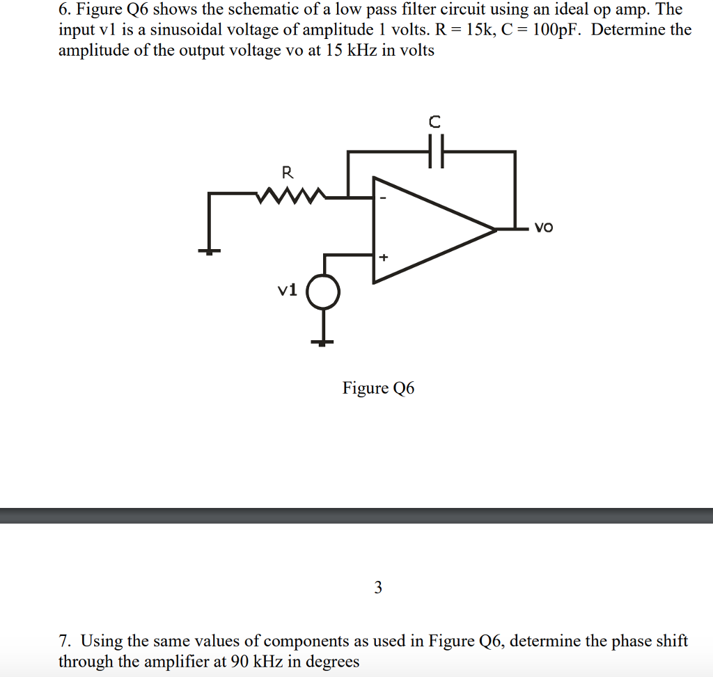 Solved: 6  Figure Q6 Shows The Schematic Of A Low Pass Fil