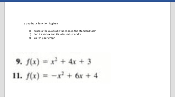 Solved A Quadratic Function Is Given A B C Express The