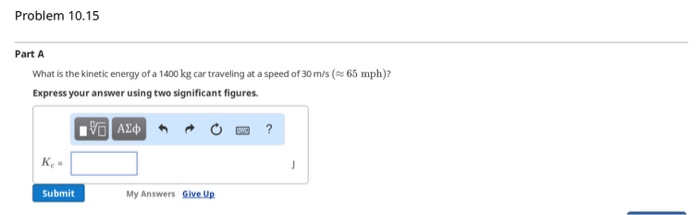 Solved What Is The Kinetic Energy Of A 1400 Kg Car Travel