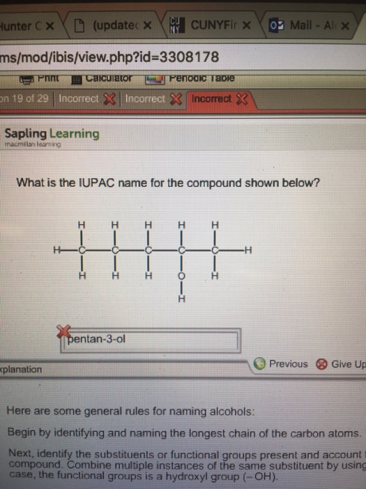 solved  what is the iupac name for the compound shown