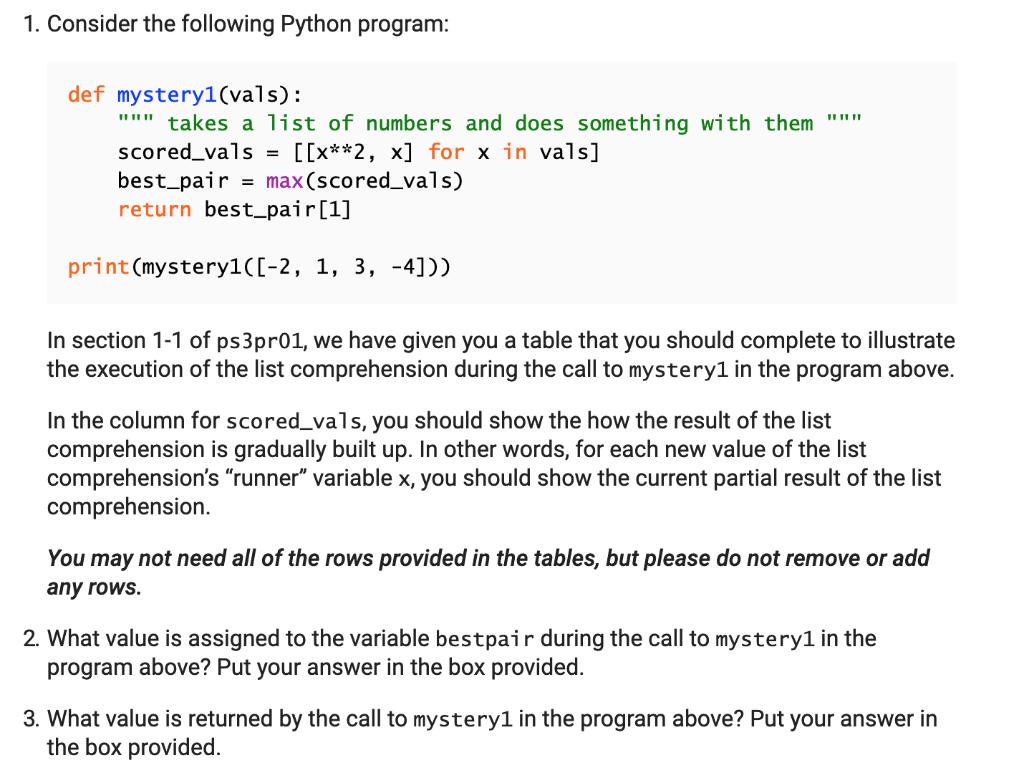1  Consider The Following Python Program: Def Myst    | Chegg com