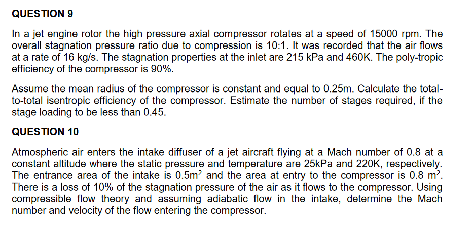 QUESTION 9 In A Jet Engine Rotor The High Pressure