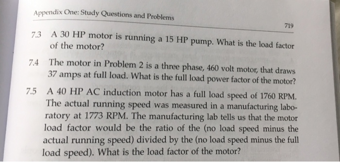 Appendix one: Study Questions and Problems 719 7.3 A 30 HP motor is running a