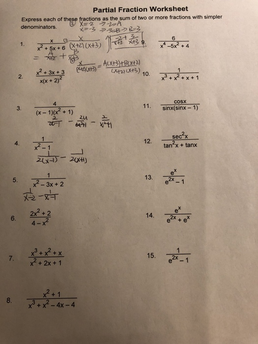 solved partial fraction worksheet express each of these f  partial fraction worksheet express each of these fractions as the sum of  two or more fractions
