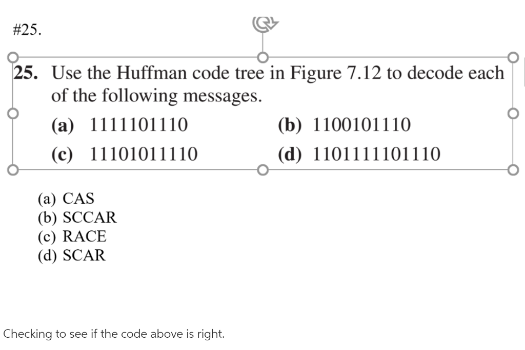 25  25  Use The Huffman Code Tree In Figure 7 12     | Chegg com
