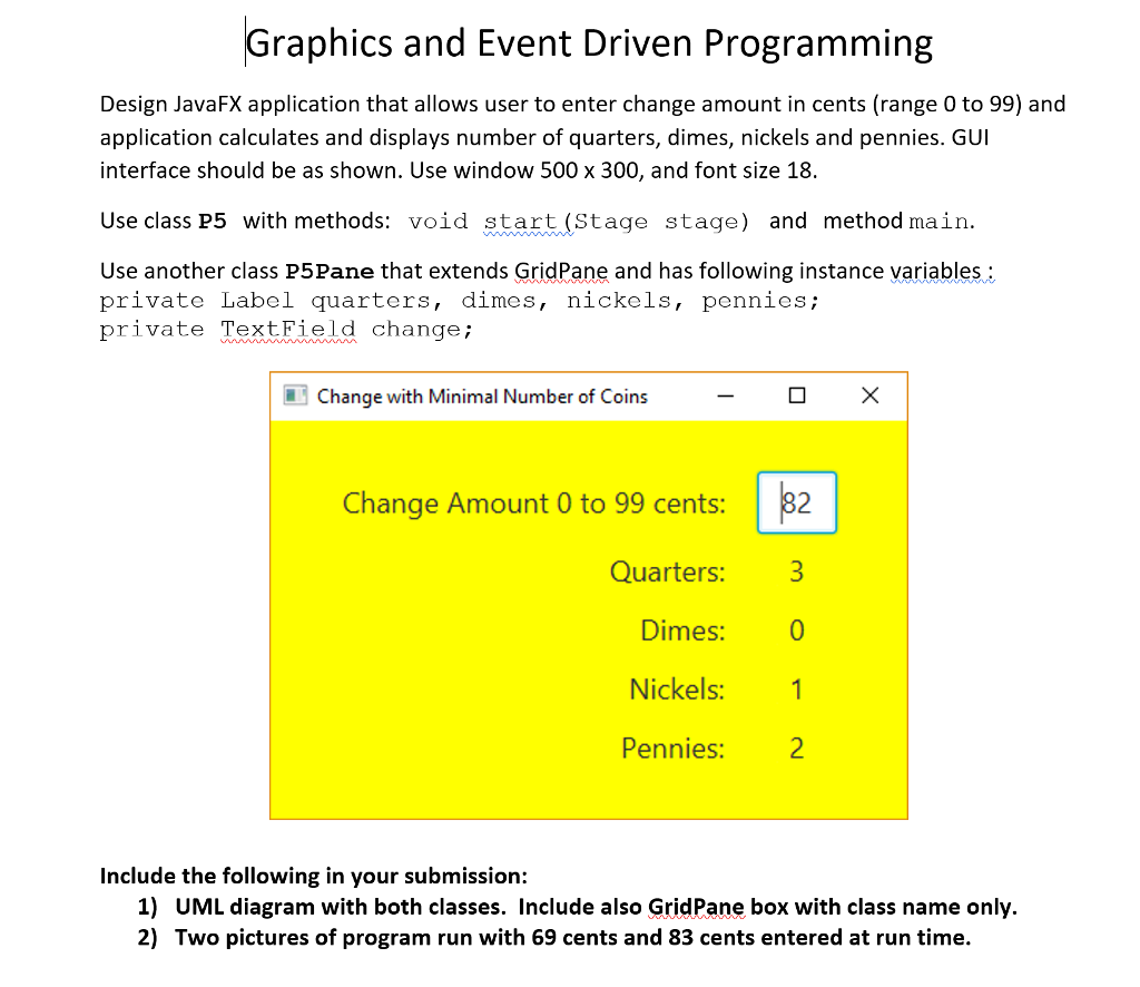 Solved: Graphics And Event Driven Programming Design JavaF