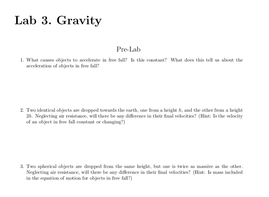 Solved: Lab 3  Gravity Pre-Lab 1  What Causes Objects To A