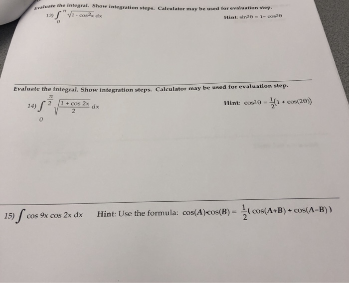 Solved Rvaluate The Integral Show Integration Steps Cal