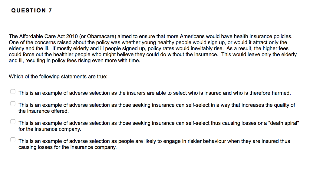 Solved: QUESTION 7 The Affordable Care Act 2010 (or Obamac ...